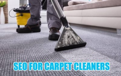 How to Perform Great SEO for Carpet Cleaners