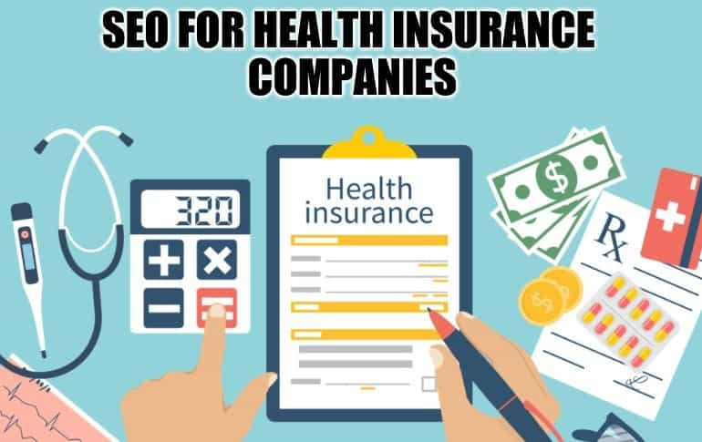 4 Amazing Benefits of Doing SEO for Health Insurance Companies