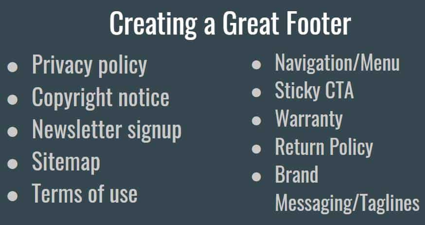Creating a great footer helps build trust when customers are on your website.